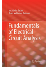 Fundamentals of Electrical Circuit Analysis   Salam Md. Abdus, ISBN:  9789811342028