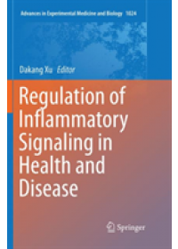 Regulation of Inflammatory Signaling in Health and Disease   , ISBN:  9789811355431