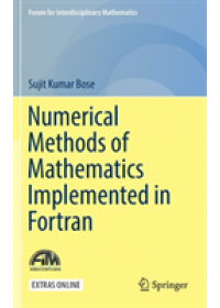 Numerical Methods of Mathematics Implemented in Fortran   Bose Sujit Kumar, ISBN:  9789811371134