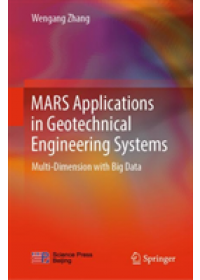 MARS Applications in Geotechnical Engineering Systems   Zhang Wengang, ISBN:  9789811374210