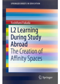 L2 Learning During Study Abroad   Fukada Yoshifumi, ISBN:  9789811375453