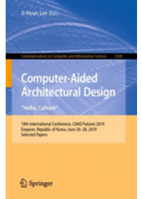 "Computer-Aided Architectural Design. ""Hello, Culture""   , ISBN:  9789811384097"