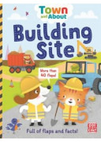 Building Site   Pat-a-Cake, ISBN:  9781526380265