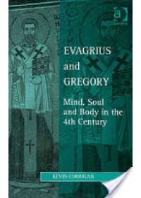 Evagrius and Gregory   Corrigan Kevin, ISBN:  9780754616856