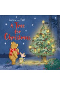 Winnie-the-Pooh: A Tree for Christmas   Egmont Publishing UK, ISBN:  9781405286633