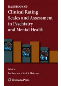 Handbook of Clinical Rating Scales and Assessment in Psychiatry and Mental Health   Baer Lee, ISBN:  9781588299666