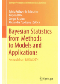 Bayesian Statistics from Methods to Models and Applications   Fruhwirth-Schnatter Sylvia, ISBN:  9783319162379