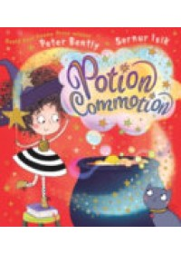Potion Commotion   Bently Peter, ISBN:  9781407162553