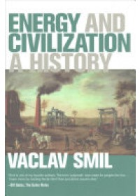 Energy and Civilization   Smil Vaclav, ISBN:  9780262035774