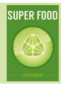 Superfood: Cucumber   , ISBN:  9781408887370