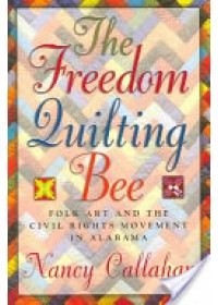Freedom Quilting Bee   Callahan Nancy, ISBN:  9780817352479