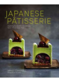Japanese Patisserie   Campbell James, ISBN:  9781849758109