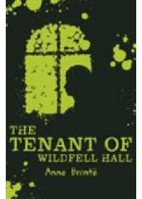 Tenant of Wildfell Hall   Bront Anne, ISBN:  9781407172538