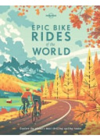Epic Bike Rides of the World   Lonely Planet, ISBN:  9781760340834
