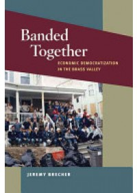 Banded Together   Brecher Jeremy, ISBN:  9780252078064