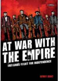 At War with the Empire   Hunt Gerry, ISBN:  9781847178169
