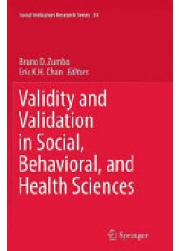 Validity and Validation in Social, Behavioral, and Health Sciences   Zumbo Bruno D., ISBN:  9783319375854