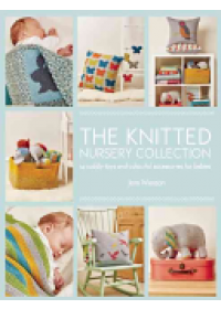 Knitted Nursery Collection   Weston Jem, ISBN:  9781782213178