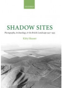 Shadow Sites   Hauser Kitty (Research Fellow Power Institute Sydney University), ISBN:  9780199206322
