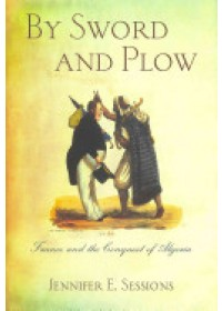 By Sword and Plow   Sessions Jennifer E., ISBN:  9780801449758