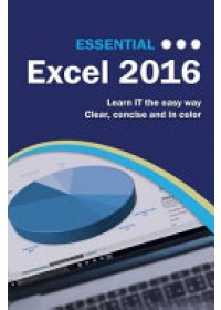Essential Excel 2016   Wilson Kevin, ISBN:  9781911174264