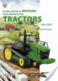 Pocket Guide to Britains Farm Model and Toy Tractors 1998-2008   Pullen David, ISBN:  9781845842222