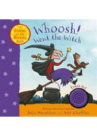 Whoosh! Went the Witch: A Room on the Broom Book   Donaldson Julia, ISBN:  9781509854486