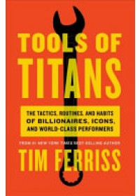 Tools of Titans   Ferriss Timothy (Author), ISBN:  9781785041273