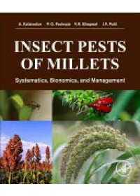 Insect Pests of Millets   Kalaisekar A., ISBN:  9780128042434