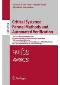 Critical Systems: Formal Methods and Automated Verification   Ter Beek Maurice H., ISBN:  9783319459424
