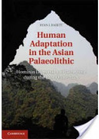 Human Adaptation in the Asian Palaeolithic   Rabett Ryan J., ISBN:  9781107018297