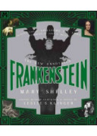 New Annotated Frankenstein   Shelley Mary, ISBN:  9780871409492