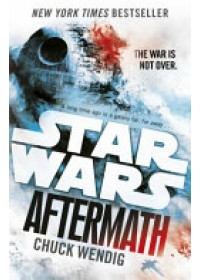 Star Wars: Aftermath   Wendig Chuck, ISBN:  9781784750039