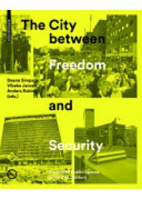 City Between Freedom and Security   Simpson Deane, ISBN:  9783035609707