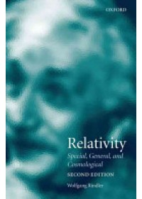 Relativity   Rindler Wolfgang (Department of Physics The University of Texas at Dallas), ISBN:  9780198567318