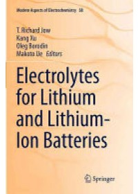 Electrolytes for Lithium and Lithium-Ion Batteries   Jow Richard T., ISBN:  9781493942312