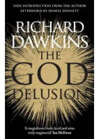 God Delusion   Dawkins Richard, ISBN:  9781784161934
