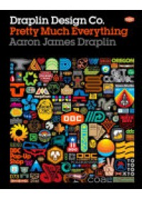 Draplin Design Co.   Draplin Aaron James, ISBN:  9781419720178