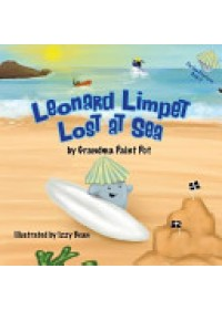 Leonard Limpet   Grandma Paint Pot, ISBN:  9780993090707