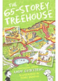 THE 65 STOREY TREEHOUSE   Griffiths Andy, ISBN:  9781447287599
