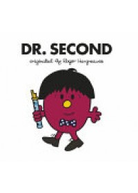 Doctor Who: Dr. Second (Roger Hargreaves)   , ISBN:  9781405930093