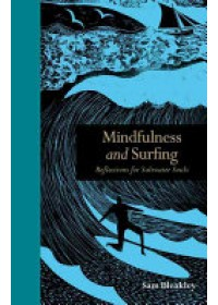 Mindfulness and Surfing   Bleakley Sam, ISBN:  9781782403296