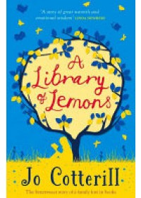 Library of Lemons   Cotterill Jo, ISBN:  9781848125117