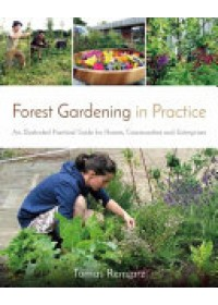 Forest Gardening in Practice   Remiarz Tomas, ISBN:  9781856232937
