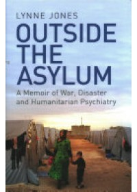 Outside the Asylum   Jones Lynne, ISBN:  9781474605748