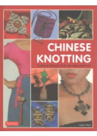 Chinese Knotting   Chen Lydia, ISBN:  9780804848756