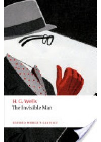 Invisible Man   Wells H. G., ISBN:  9780198702672