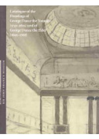 Catalogue of the Drawings of George Dance the Younger (1741-1825) and of George Dance the Elder (1695-1768) from the Collection of Sir John Soane's Museum   Lever Jill Rosemary (Independent architectural historian), ISBN:  9781898592259