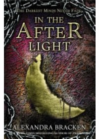 In the Afterlight   Bracken Alexandra, ISBN:  9781786540201