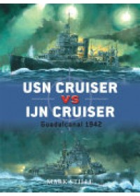 USN Cruiser Vs IJN Cruiser   Stille Mark, ISBN:  9781846034664